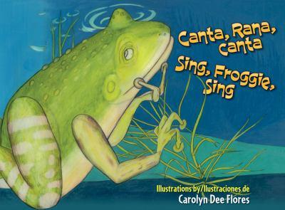 Canta, rana, canta = Sing...