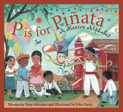 P is for piñata : a Mexi...