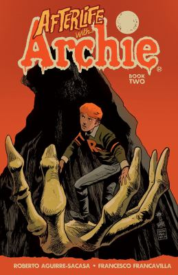Afterlife With Archie 2 :...