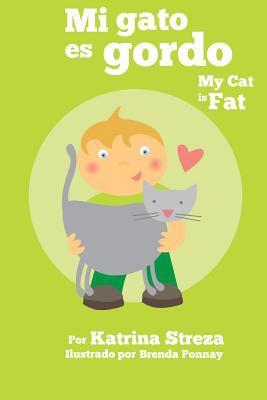 Mi gato es gordo = My cat...