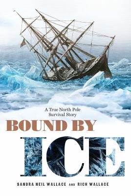 Bound by ice : a true Nor...