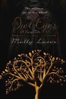Owl eyes : a fairy tale