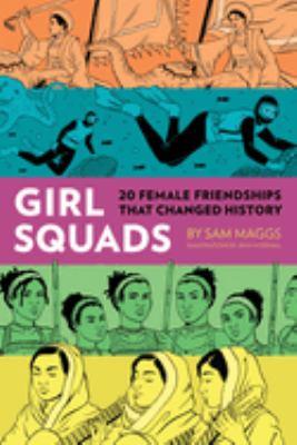 Girl squads : 20 female f...