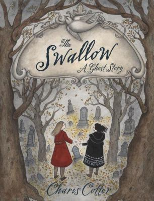 The swallow : a ghost story