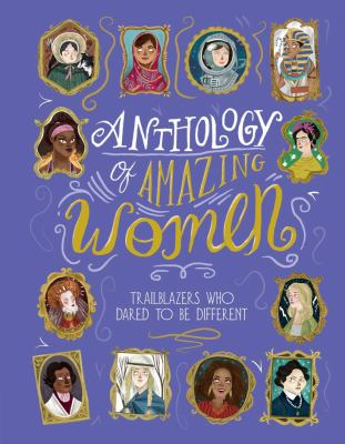 Anthology of amazing wome...