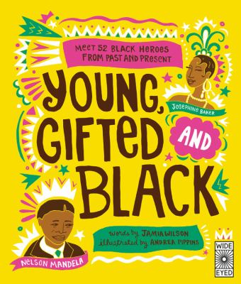 Young, gifted and black :...