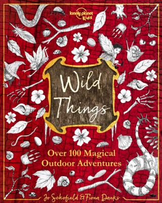Wild things : over 100 ma...