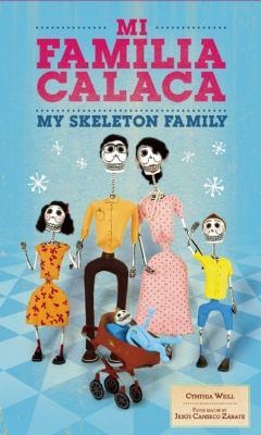 Mi familia calaca = My sk...