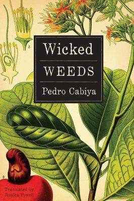 Wicked weeds : a novel