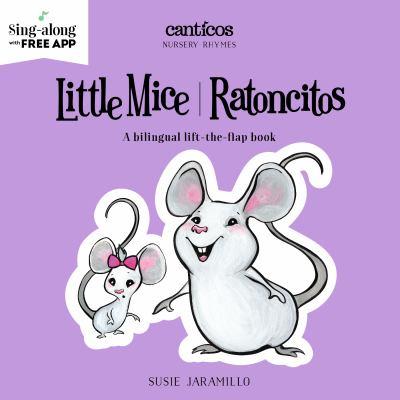 Little mice = Ratoncitos ...