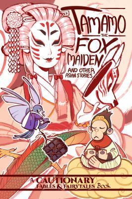 Tamamo the fox maiden : a...