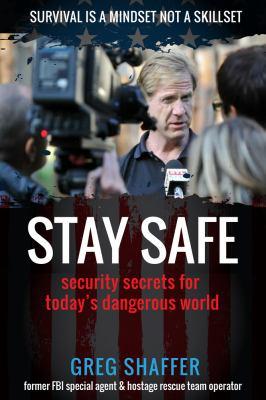 Stay safe : security secr...