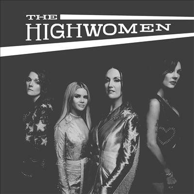 The Highwomen [sound reco...