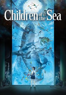 Children of the sea [DVD]