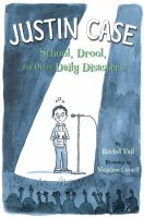 Justin Case: School, Drool, and Other Daily Disasters cover
