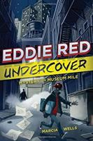 Eddie Red Undercover: Mystery on Museum Mile cover