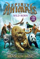 Spirit Animals: Wild Born cover