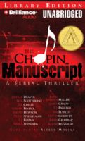2008:  The Chopin Manuscript: A Serial Thriller cover