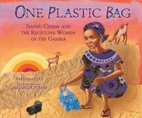 One Plastic Bag: Isatou Ceesay and the Recycling Women of the Gambia cover