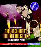2006:  The Hitchhiker's Guide to the Galaxy: The Tertiary Phase cover
