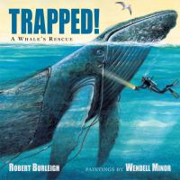 Trapped!: A Whale's Rescue cover
