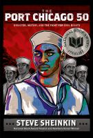The Port Chicago 50: Disaster, Mutiny, and the Fight for Civil Rights cover