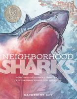 Neighborhood Sharks: Hunting with the Great Whites of California's Farallon Islands cover