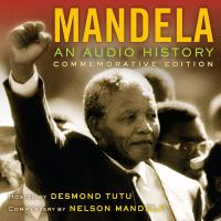 2015:  Mandela: An Audio History. cover