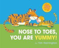 Nose to Toes: You are Yummy!