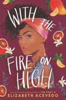 With the Fire on High - eBook