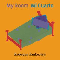My room = Mi cuarto