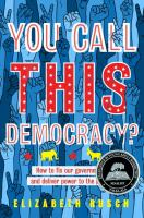 Cover art for You call this democracy?