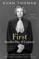 First: Sandra Day O'Connor, An American Life