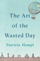 The Art of a Wasted Day
