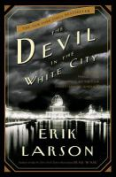 Devil in the White City: murder, magic and madness at the fair that changed America