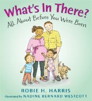 What's In There?: All About Before You Were Born