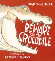 Beware the Crocodile
