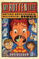 Nathan Abercrombie, Accidental Zombie (series)