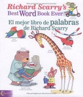 Richard Scarry's best word book ever = El mejor libro de palabras de Richard Scarry