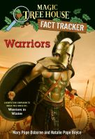 Magic Treehouse Fact Tracker: Warriors