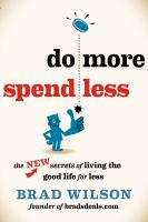 Do More, Spend Less [e-book]