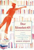 Dear Fahrenheit 451: love and heartbreak in the stacks