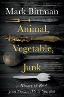 Cover art for Animal, vegetable, junk