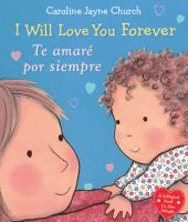 I will love you forever = Te amaré por siempre