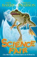 Science Fair:  A Story of Mystery, Danger, International Suspense, and a Very Nervous Frog