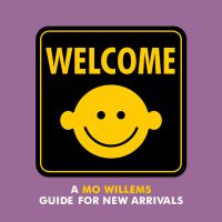 Welcome: A Guide for New Arrivals
