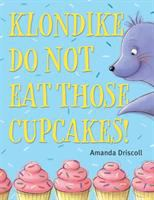 Klondike, Do Not Eat Those Cupcakes