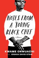 Notes Fom a Young Black Chef