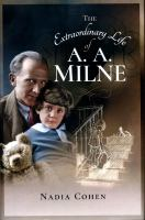 The Extraordinary Life of A.A. Milne
