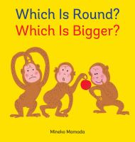 Which is Round, Which is Bigger?